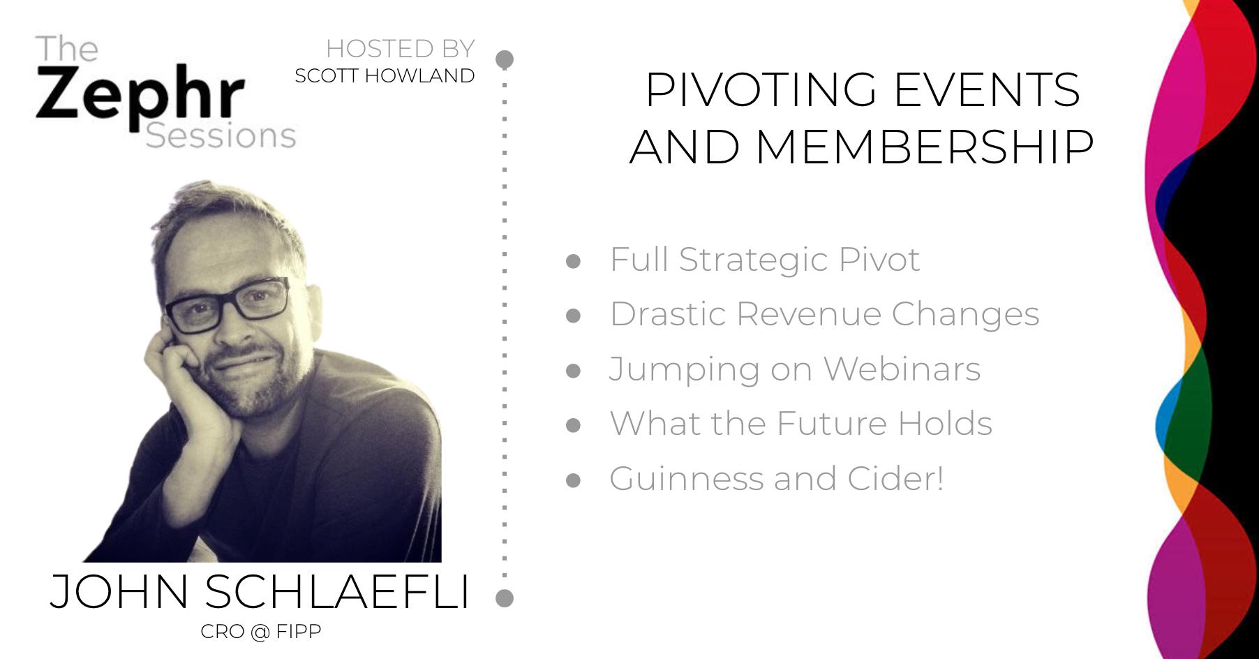 John Schlaefli FIPP Pivoting Revenues